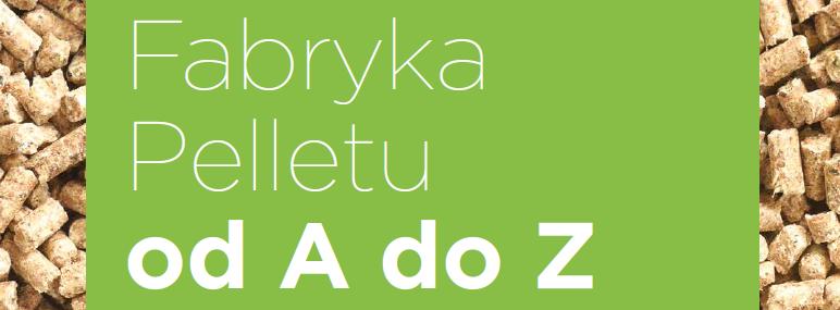 Fabryka Pelletu